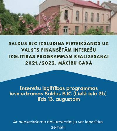 Izvietota informācija par izsludināto pieteikšanos interešu izglītības programmām 2021./2022.m.g.