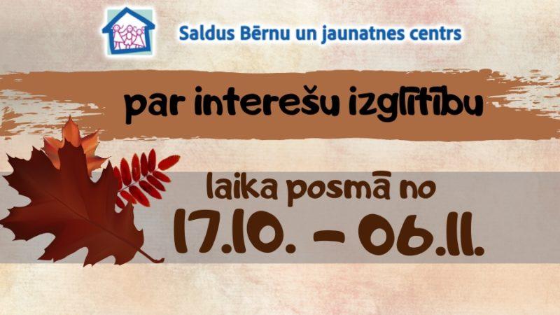 SVARĪGA informācija par interešu izglītības organizēšanas kārtību no 17.10. – 06.11.